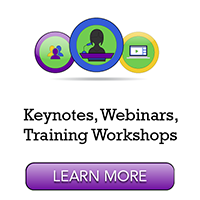 Keynotes, Training Workshops, Webinars